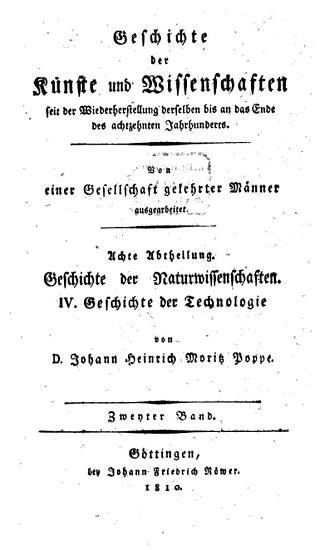Geschichte der Technologie seit der Wiederherstellung der Wissenschaften bis an das Ende des achtzehnten Jahrhunderts PDF