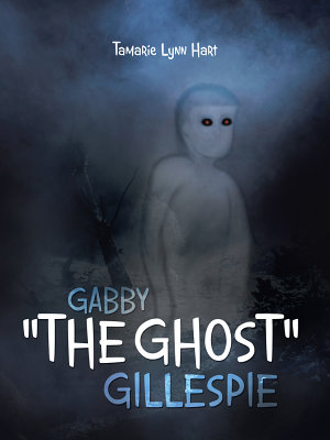 Gabby  The Ghost  Gillespie