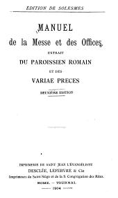 Manuel de la messe et des offices extrait du Paroissien romain et des Variae preces