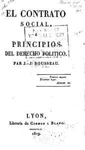 El contrato social, ó, Principios del derecho politico