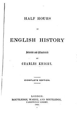 Half Hours of English History PDF
