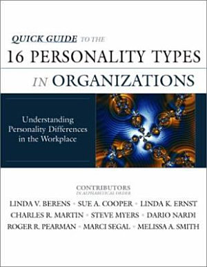 Quick Guide to the 16 Personality Types in Organizations