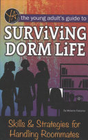 The Young Adult S Guide To Surviving Dorm Life