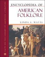 Encyclopedia of American Folklore