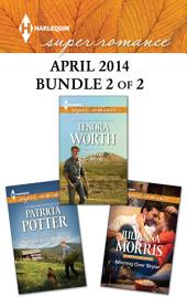 Harlequin Superromance April 2014 - Bundle 2 of 2: Winning Over Skylar\The Soldier's Promise\That Wild Cowboy