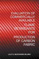 Evaluation of Commercially Available Flame Retardants for Production of Carbon Fabric