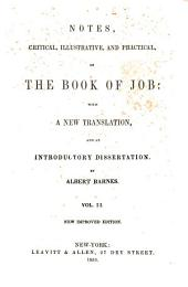 Notes of the Book of Job: With a New Translation and an Introd. Dissertation, Volume 2