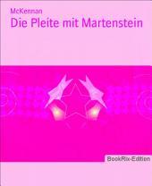 Die Pleite mit Martenstein