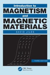 Introduction to Magnetism and Magnetic Materials: Edition 3