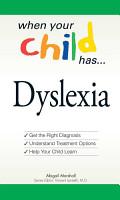 When Your Child Has       Dyslexia PDF