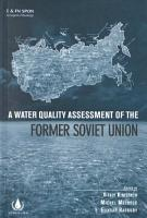 A Water Quality Assessment of the Former Soviet Union PDF