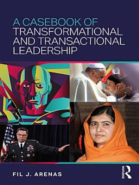 A Casebook of Transformational and Transactional Leadership PDF