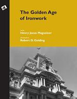 The Golden Age of Ironwork