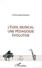 L'ÉVEIL MUSICAL UNE PÉDAGOGIE ÉVOLUTIVE
