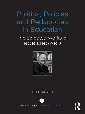 Politics Policies And Pedagogies In Education
