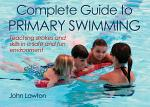 Complete Guide to Primary Swimming