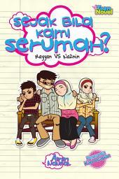 Rayyan vs Naznin: Sejak Bila Kami Serumah?