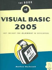 The Book of Visual Basic 2005: NET Insight for Classic VB Developers