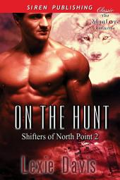 On the Hunt [Shifters of North Point 2]