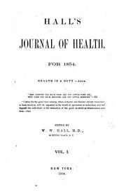 Hall's Journal of Health: Volume 1