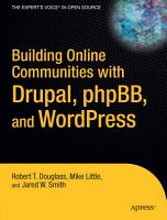 Building Online Communities with Drupal  phpBB  and WordPress PDF