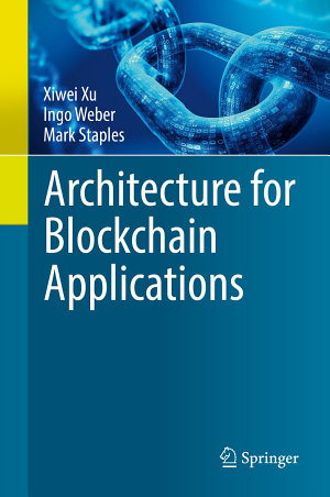 Architecture for Blockchain Applications