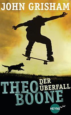 Theo Boone   Der   berfall PDF