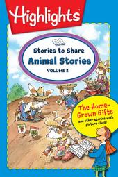Stories to Share: Animal Stories: Volume 2
