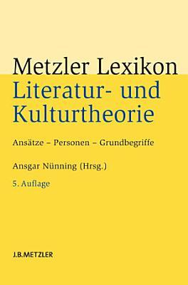 Metzler Lexikon Literatur  und Kulturtheorie PDF