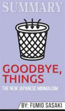 Summary of Goodbye, Things