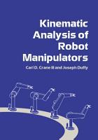 Kinematic Analysis of Robot Manipulators PDF