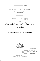 Annual Report of the Commissioner of Labor and Industry of the Commonwealth of Pennsylvania