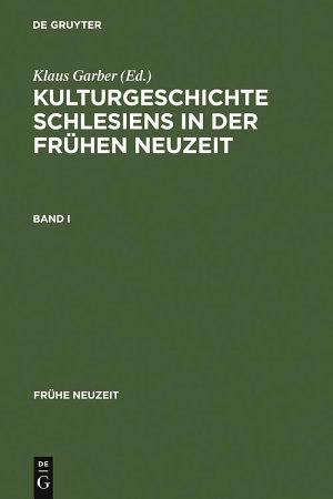 Kulturgeschichte Schlesiens in der Fr  hen Neuzeit PDF