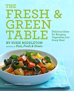 The Fresh   Green Table Book