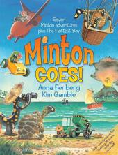 Minton Goes!: The Complete Adventures of Minton and Turtle