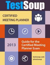 TestSoup'd Guide for the Certified Meeting Planner (CMP) Exam