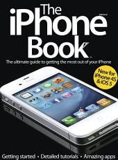 The iPhone Book Volume 2: The ultimate guide to getting the most out of your iPhone