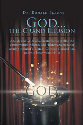 God   the Grand Illusion
