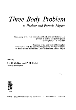 Three Body Problem in Nuclear and Particle Physics