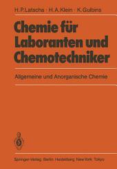 Chemie für Laboranten und Chemotechniker: Allgemeine und Anorganische Chemie