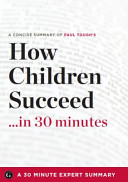 How Children Succeed    In 30 Minutes