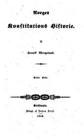 Norges Konstitutions Historie: Volum 3