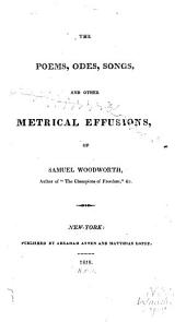 The poems, odes, songs, and other metrical effusions