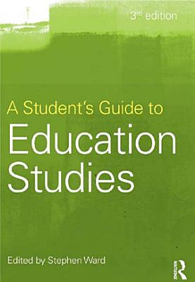 A Student s Guide to Education Studies