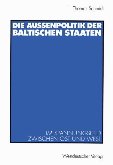 Die Au  enpolitik der baltischen Staaten PDF