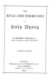The Rule and Exercises of Holy Dying