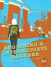 Beginning & Intermediate Algebra: Edition 4