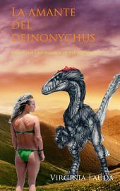 La amante del deinonychus: Amada por una manada de deinonychus II