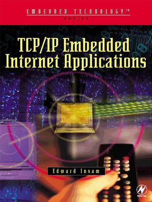 TCP IP Embedded Internet Applications