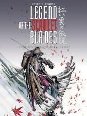 Legend of the Scarlet Blades #1 : The City that Speaks to the Sky